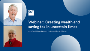 Webinar: Creating wealth and saving tax in uncertain times